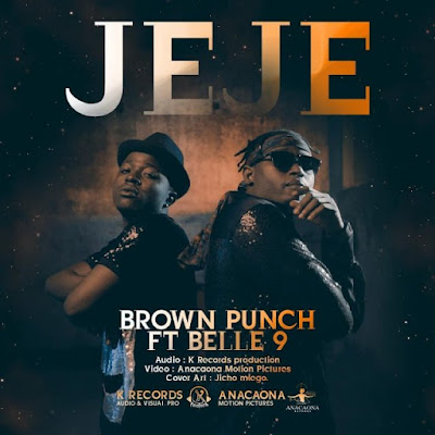 Brown Punch Ft. Belle 9 – JeJe