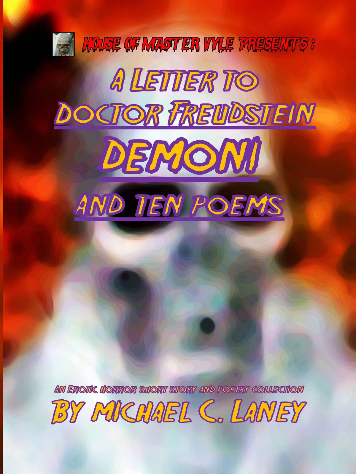 A Letter to Doctor Freudstein - Demoni - And Ten Poems