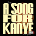 J French - A Song For Kanye