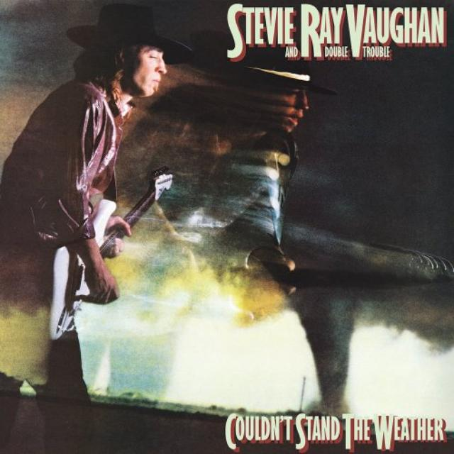 Couldn't stand the weather. Stevie Ray Vaughan y Double Trouble