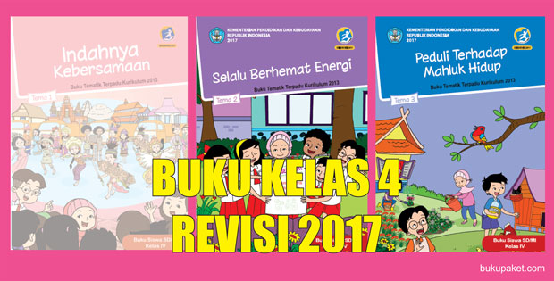 Buku Kurikulum 2013 Kelas 4 Revisi 2017 Terbaru