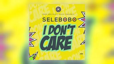 Selebobo Naijawavez.com  - MUSIC: Selebobo – I Don't Care