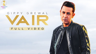 Presenting Song Vair Lyrics penned by Rav Hanjra. Latest Punjabi Song Vair is sung by Gippy Grewal & music given by snappy