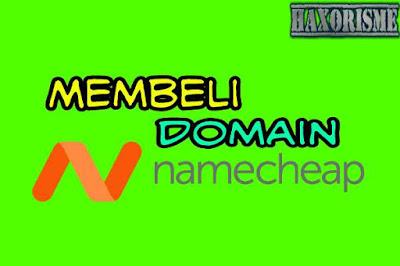 Cara Membeli Domain di Namecheap Terbaru