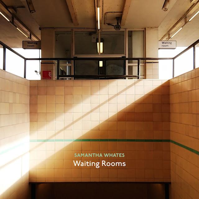 Samantha Whates – Waiting Rooms