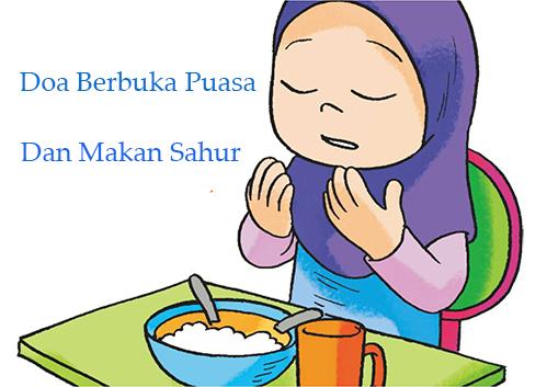 Do'a Berbuka Puasa Yang Shahih Dan Makan Sahur Ramadhan Beserta Artinya