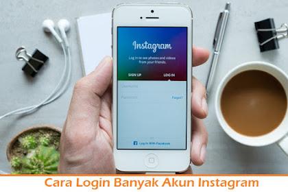 Cara Login Banyak Akun Instagram Di Satu Aplikasi Saja