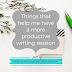 Writing Wednesdays: Things that help me have a more productive writing session