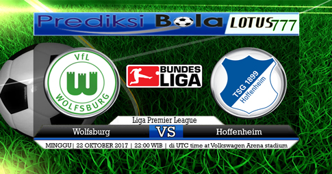 PREDIKSI SKOR  Wolfsburg vs Hoffenheim  22 OKTOBER 2017