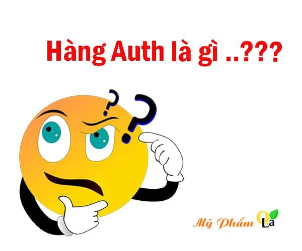 Hàng Auth là mặt hàng gì ?