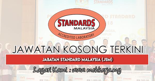 Jawatan Kosong Terkini 2019 di Jabatan Standard Malaysia (JSM)