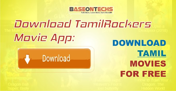 Use The Tamilrockers 2019 Movies Download App To Download Tamil Movies For Free
