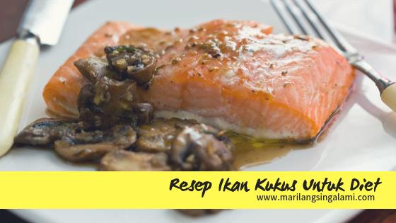 Resep Ikan Kukus Untuk Diet