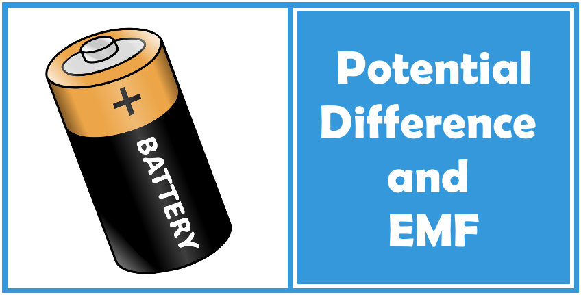 Electric Potential  Potential Difference And Emf