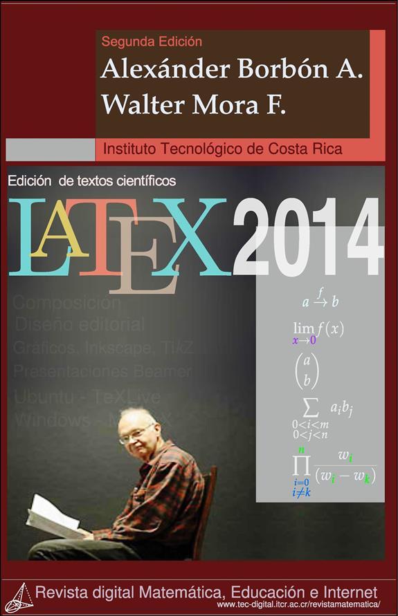Edición de textos científicos LaTeX 2014 – Walter Mora F.