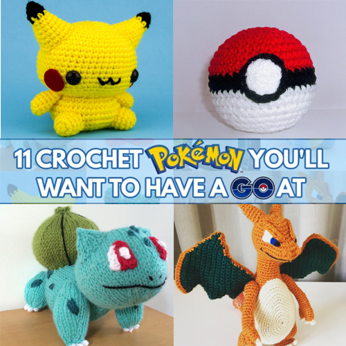 Crochet Pokemon You'll Want to Have a GO At
