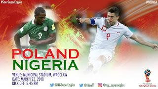 International Friendly Livestream: Nigeria Vs Poland #NGAPOL - Watch Here
