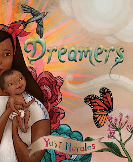 Dreamers_Yuyi_Morales
