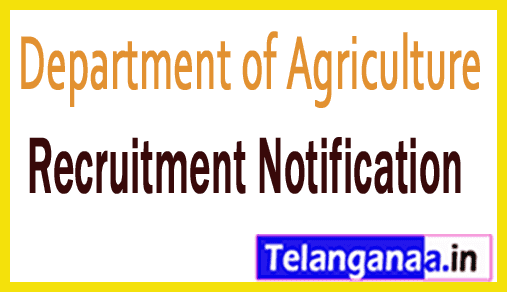 Department of Agriculture – Government of Andhra Pradesh Recruitment Notification