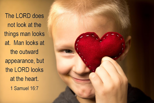 The LORD does not look at the things man looks at  Man looks at the outward     appearance but the LORD looks at the heart