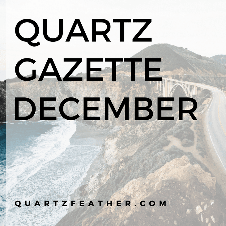 Quartz Gazette December