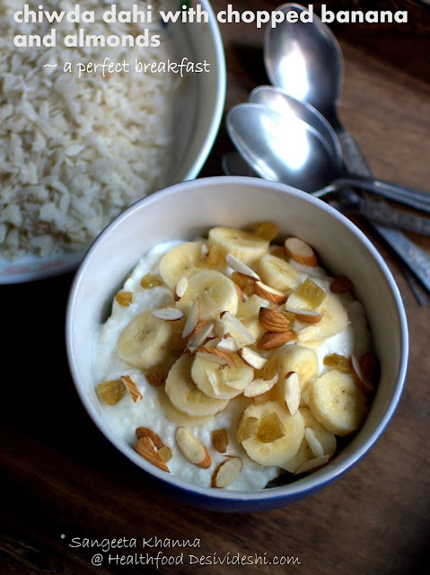 chiwda dahi (beaten rice with yogurt, fruit and nuts)
