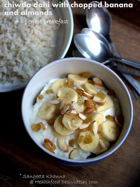 chiwda dahi (beaten rice with yogurt, fruit and nuts)