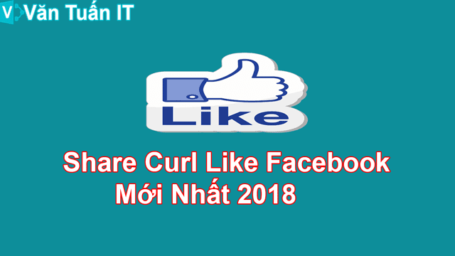 Share Curl Like Facebook Văn Tuấn Blog