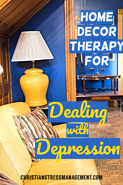 Home Decor Therapy for Dealing with Depression