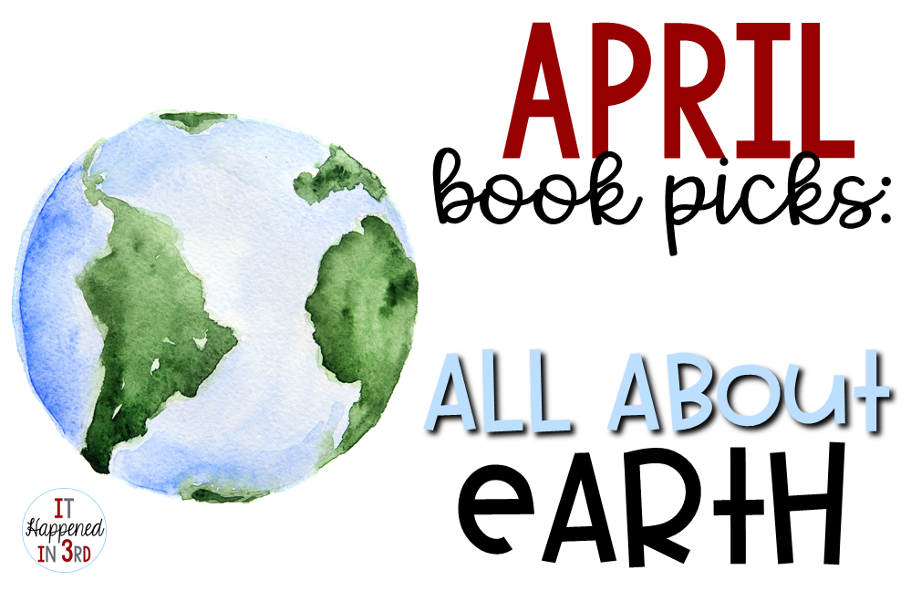 Read all about the books I'm adding to my class library in honor of Earth Day!