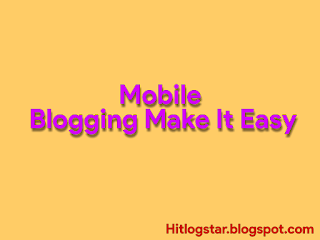 Blogging Ko Mobile Se Chalaay- Image