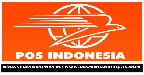 Rekrutmen Terbaru PT Pos Indonesia (Persero) Lulusan SLTA / SMK