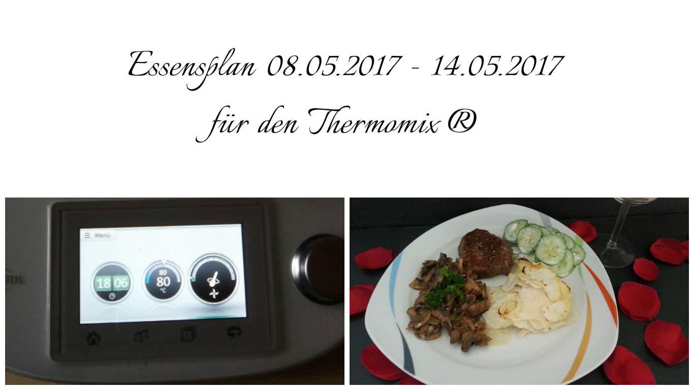 Selber-Macherin: Essensplan 08.05.2017-14.05.2017 für den Thermomix ®
