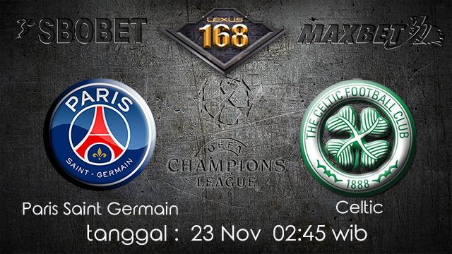 PREDIKSIBOLA - PREDIKSI TARUHAN BOLA PARIS SAINT GERMAIN VS CELTIC 23 NOVEMBER 2017 (UEFA CHAMPIONS LEAGUE)