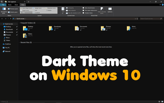 How to Enable Dark Theme for File Explorer on Windows 10