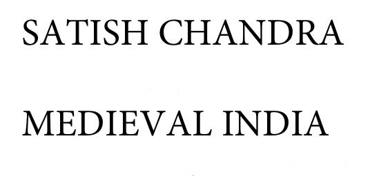 मध्यकालीन भारत का इतिहास सतीश चन्द्र द्वारा पीडीऍफ़ प्रश्नोत्तरी | History Of Medieval India By Satish Chandra PDF Free Download in Hindi