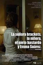 La señora Brackets, la niñera, el nieto bastardo y Emma Suárez (2015)