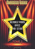 http://leslecturesdeladiablotine.blogspot.fr/2017/04/rendez-vous-avec-ma-star-tome-2.html