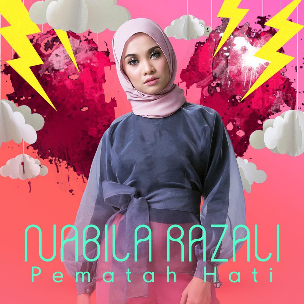 Lirik Lagu Pematah Hati - Nabila Razali