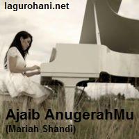 Download Lagu Ajaib AnugerahMu (Mariah Shandi)