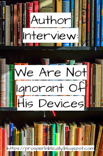 We are not ignorant of his devices author interview