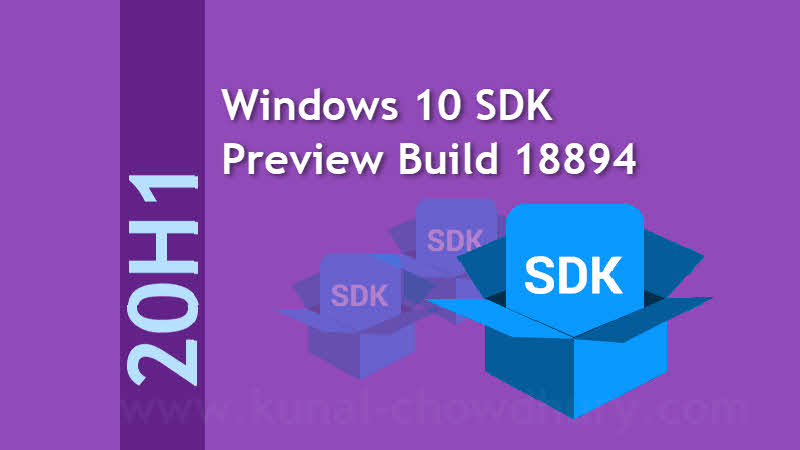 Windows 10 SDK Preview build 18894 is now available for download
