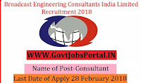 Broadcast Engineering Consultants India Limited Recruitment 2018– Consultant