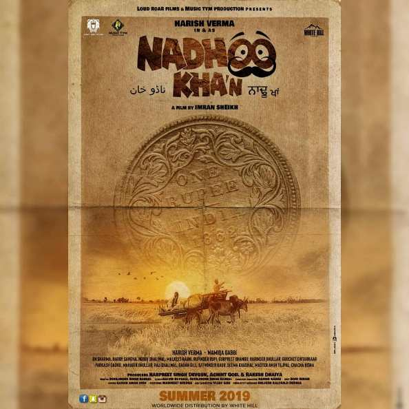 full cast and crew of Punjabi movie Nadhoo Khan 2019 wiki, Harish Verma as Nadhoo Khan story, release date, Nadhoo Khan Actress name poster, trailer, Photos, Wallapper