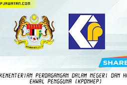 Jawatan Kosong di Kementerian Perdagangan Dalam Negeri Dan Hal Ehwal Pengguna (KPDNHEP).