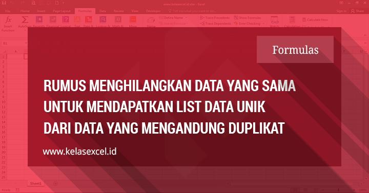 Rumus Excel Untuk Menghilangkan Data Yang Sama