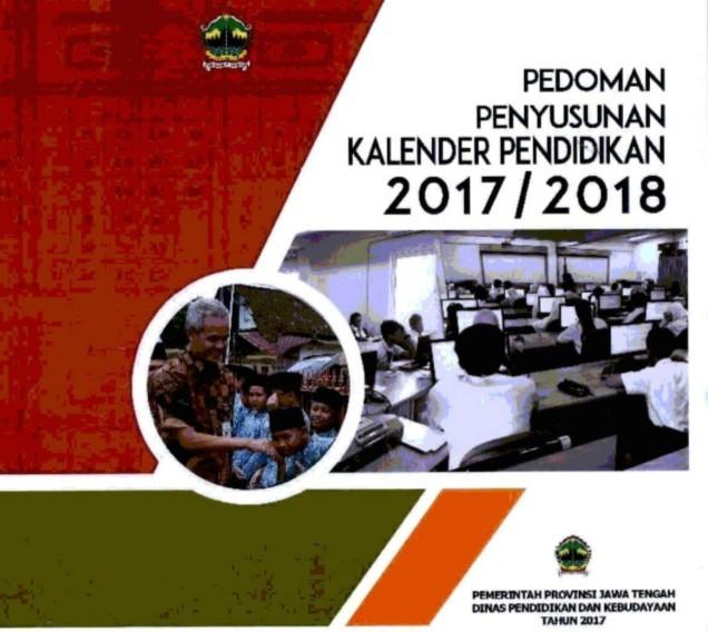 Pedoman Penyusunan Kaldik 2017/2018 ini dapat digunakan untuk semua jenjang baik TK/TKLB/RA/BA, SD/MI/SDLB, SMP/MTs/SMPLB, SMA/MA/SMALB dan SMK/MAK di Provinsi Jawa Tengah.