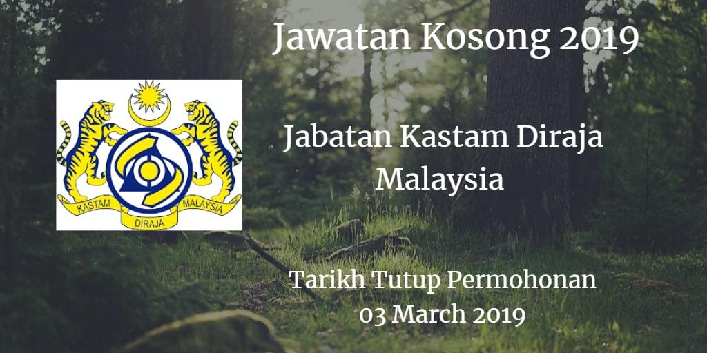 Jawatan Kosong Jabatan Kastam Diraja Malaysia 03 March 2019