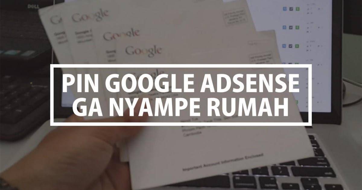 Pengalaman Mencari Pin Google Adsense Di Kantor Pos Khairulleon Com Travel Blogger