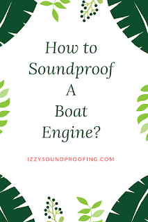 soundproof boat engine